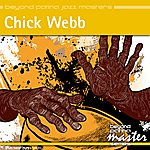 Chick Webb Beyond Patina Jazz Masters: Chick Webb