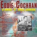 Eddie Cochran A Rock `n` Roll Legend - Eddie Cochran (Digitally Remastered)