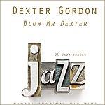 Dexter Gordon Blow Mr Dexter