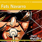 Fats Navarro Beyond Patina Jazz Masters: Fats Navarro