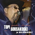 Topi Sorsakoski Jossakin... Suomessa (Live)
