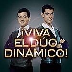 Duo Dinamico ¡viva El Dúo Dinámico!