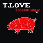 T-Love Polskie Mieso Ep