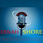 Dinah Shore Dinah Shore - On The Air (Digitally Remastered)