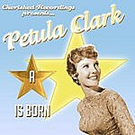 Petula Clark A Star Is Born(The Early Years)