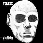 Vortex Gladiator