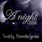 Teddy Pendergrass A Night With Teddy Pendergrass