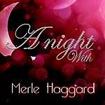 Merle Haggard A Night With Merle Haggard