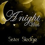 Sister Sledge A Night With Sister Sledge