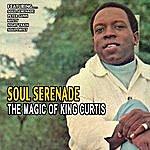 King Curtis Soul Serenade - The Magic Of King Curtis