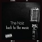 Noiz Back To The Music