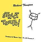 Richard Thompson Strict Tempo!