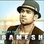 Ramesh Every Time