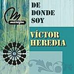 Victor Heredia De Donde Soy