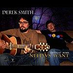 Derek Smith Need Vs. Want (Jon Vegaz Remix)[Feat. Amy Kaus]