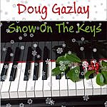 Doug Gazlay Snow On The Keys