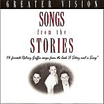 Greater Vision Songs From The Stories