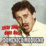 Domenico Modugno Zitto Zitto Doce Doce