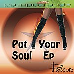 Campogrande Put Your Soul Ep