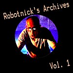 Alexander Robotnick Robotnick's Archives Vol1