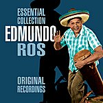 Edmundo Ros The Essential Collection