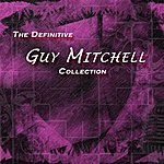 Guy Mitchell The Definitive Guy Mitchell Collection