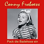 Conny Froboess Pack Die Badehose Ein
