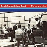 Dutch Swing College Band The Early Singles