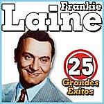 Frankie Laine Frankie Laine 25 Grandes Éxitos