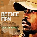 Beenie Man Come Over