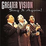 Greater Vision Sing It Again