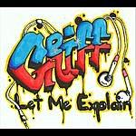 Griff Let Me Explain