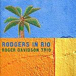 Roger Davidson Trio Rodgers In Rio