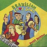 Roger Davidson Trio Brazilian Love Songs - 30 Years Of Brazilian Music By Roger Davidson