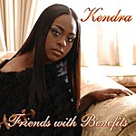 Kendra Friends With Benifits - Single