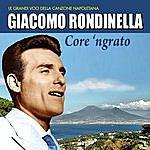 Giacomo Rondinella Core 'ngrato