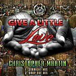 Christopher Martin Give A Little Love