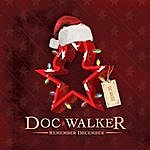 Doc Walker Remember December