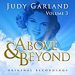 Judy Garland Above & Beyond - Judy Garland Vol. 3
