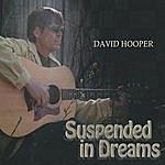 David Hooper Suspended In Dreams