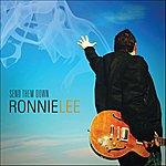 Ronnie Lee Send Them Down