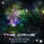 Drive Time Is Running Against Me - Single