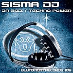Sisma DJ Da Bizz / Techno Power