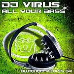 DJ Virus All Your Bass