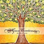 Michael R. Hicks Hymn Creations