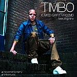 Timbo Je Meid Gaat Vreemd (Feat. Nino) - Single