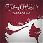Karen Grant Thinking Out Loud