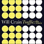 Will Crain Traffic: The Remix