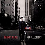 Barney Mcall Recollections