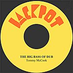 Tommy McCook The Big Bass Of Dubs